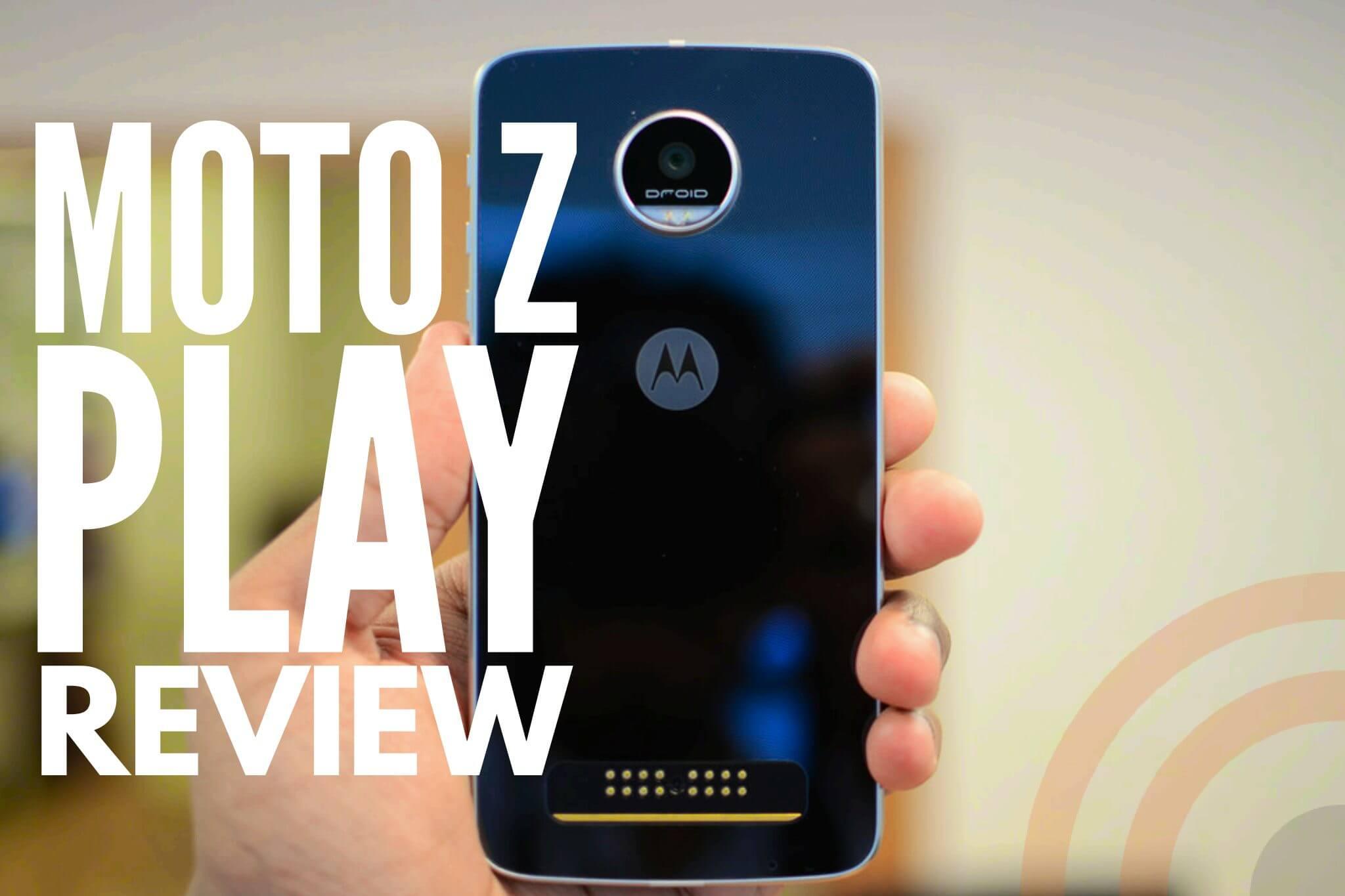 Review: Moto Z Play, o celular que a bateria dura para sempre