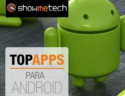TOP APPS: os melhores aplicativos para smartphones e tablets Android