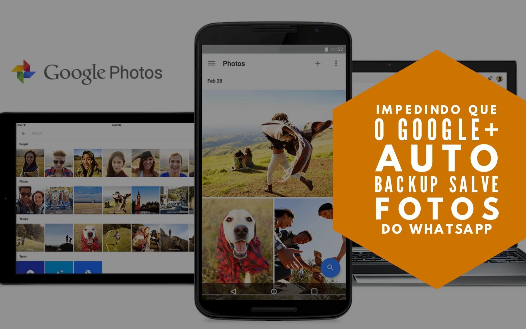 Tutorial: Impedindo que o Google+ Auto Backup salve fotos do Whatsapp