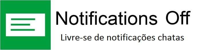 NotificationsOff - Aplicativo NotificationsOff ajuda a gerenciar suas notificações no Android