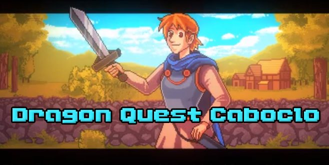 dragon quest caboclo - Dragon Quest Caboclo - Uma mistura de MPB e games