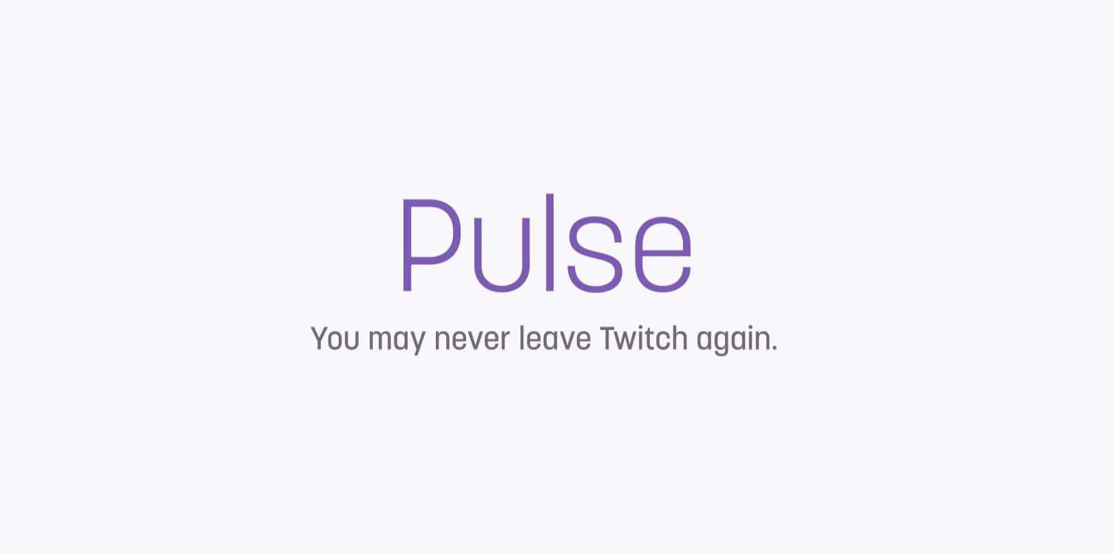 Twitch Pulse Header