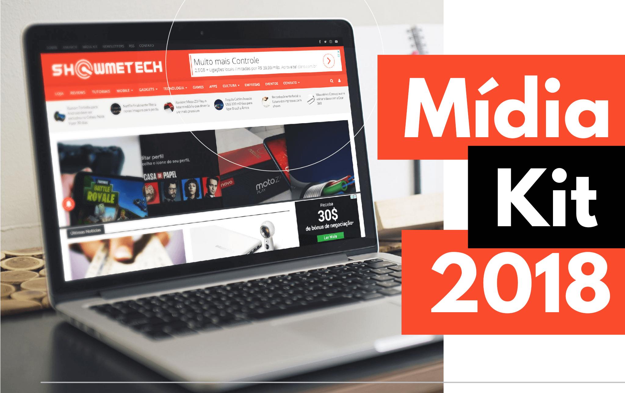 Showmetech mídia kit 2018