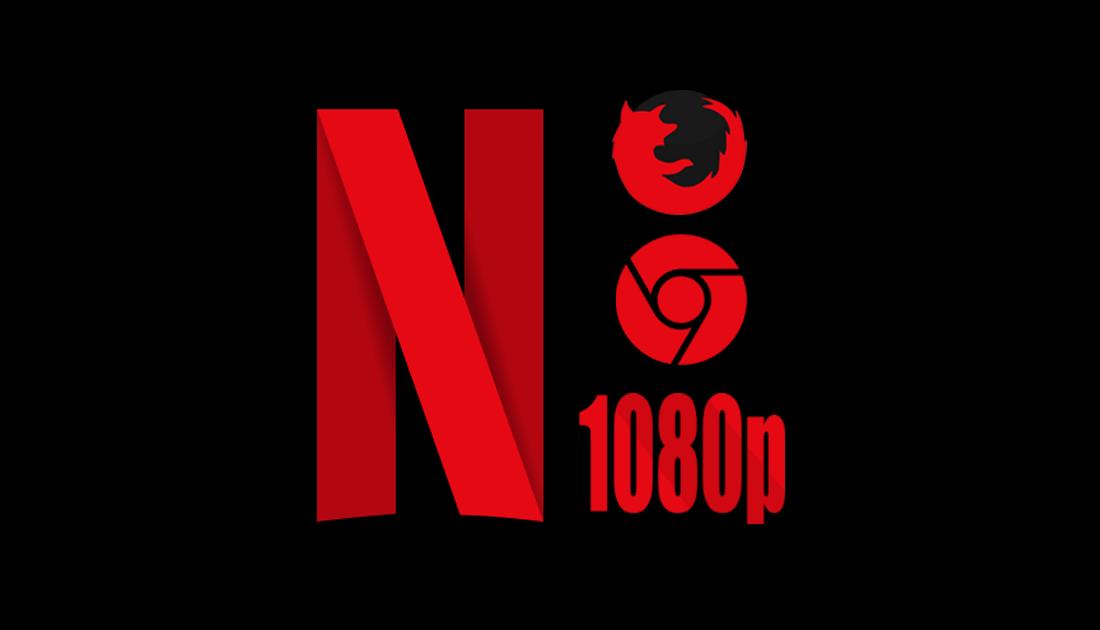 Force 1080p playback for netflix on firefox chrome - Netflix: 10 ferramentas para melhorar sua experiência de uso