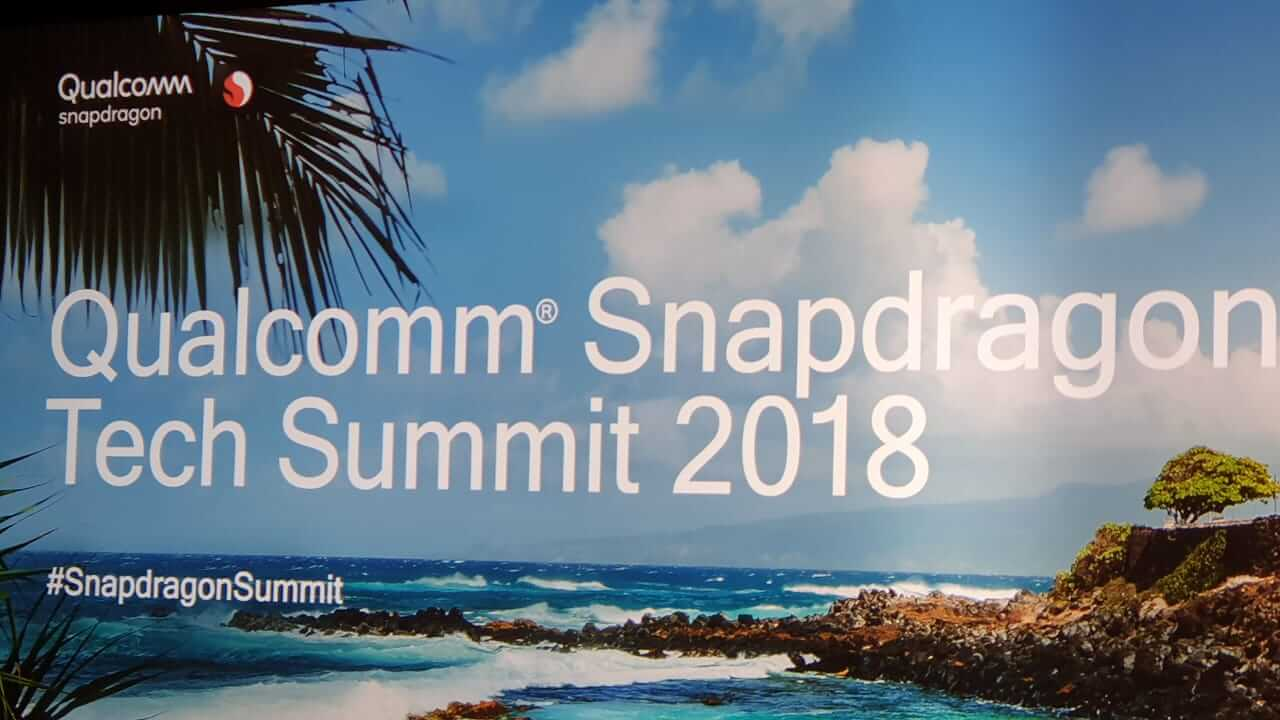 Qualcomm Snapdragon Tech Summit 2018