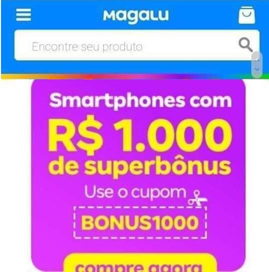 Magazine Luiza oferece 1000 reais de desconto durante a madrugada