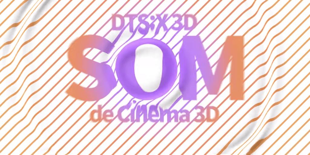 Sistema de áudio é o DTS:X 3D de muita qualidade