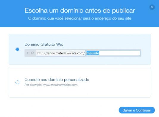 É possível utilizar domínios do Wix, ou conectar algum personalizado