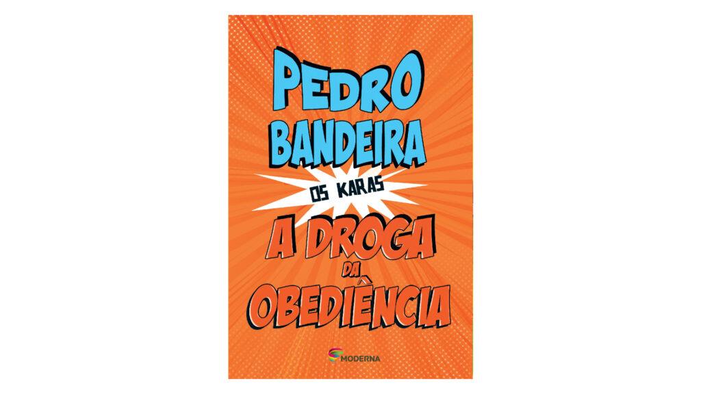 Pedro bandeira livro