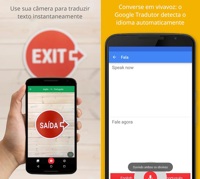 Duas telas do Google Tradutor. À esquerda, traduzindo uma placa. À direita, o app traduzindo a fala do usuário.