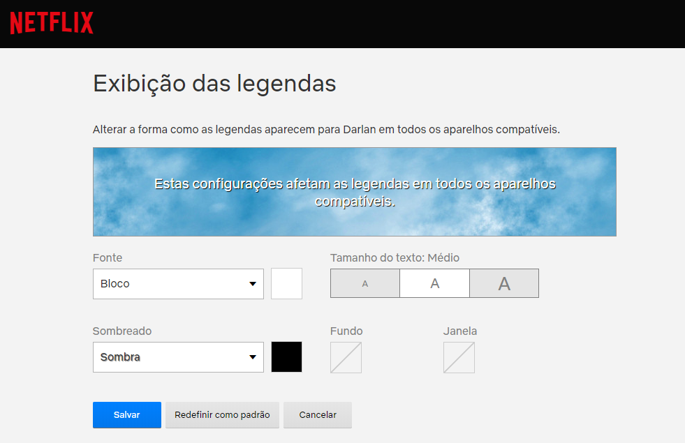 Reprodução da área exibição de legendas no site da netflix, mostrando opções de estilos de legendas.