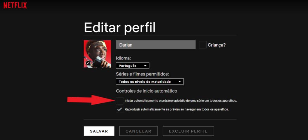 Reprodução da área de edição de perfil do usuário. Foco na opção de início automático de episódio, a ser desmarcado.