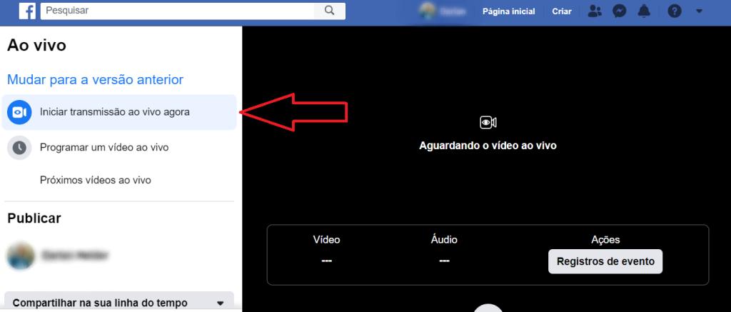 Caminho de como fazer uma live no Facebook através do desktop ou notebook