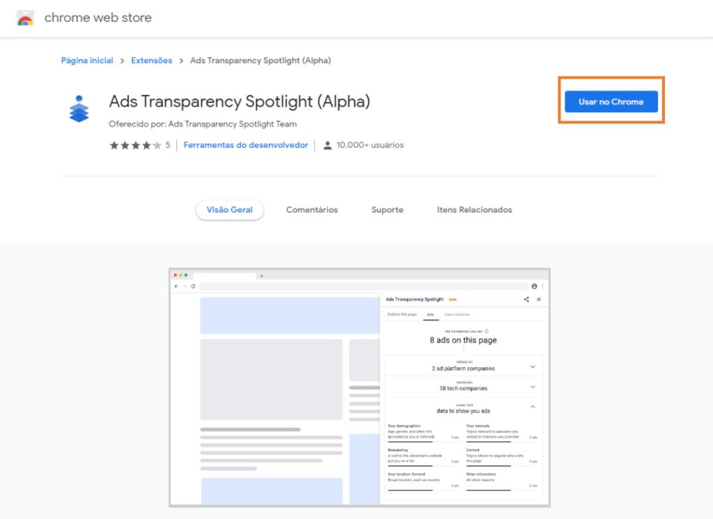 """Imagem da extensão do google chrome, ads transparency spotlight com caixa em laranja indicando """"usar no chrome"""""""