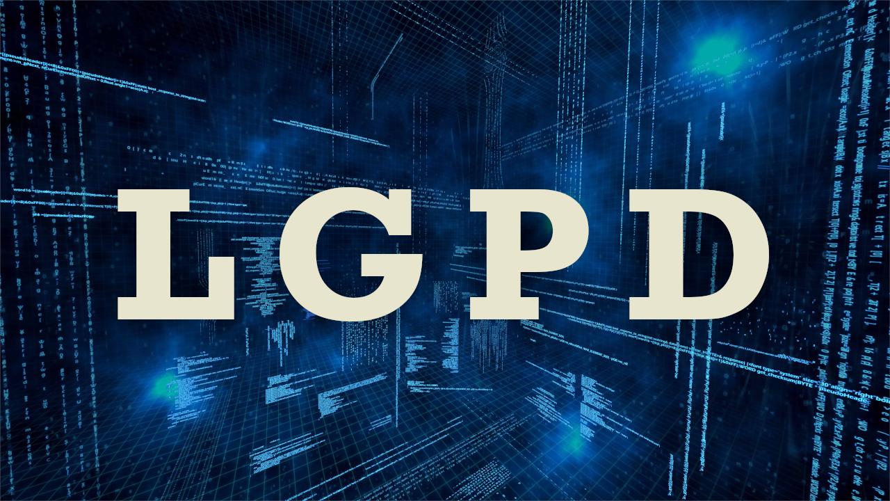 O que você precisa saber sobre a lgpd