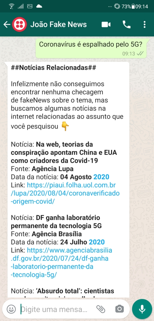"""Projeto da universidade de brasília (unb), o """"joão fake news"""" vasculha a internet em busca de respostas a perguntas de usuários via whatsapp"""
