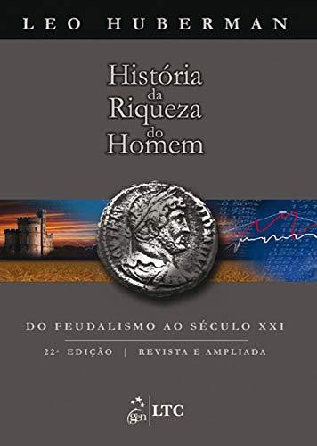 Capa do livro história da riqueza do homem