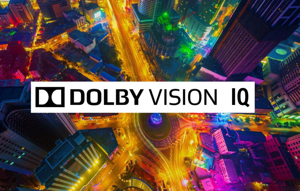Dolby vision iq é o próximo passo da tecnologia.