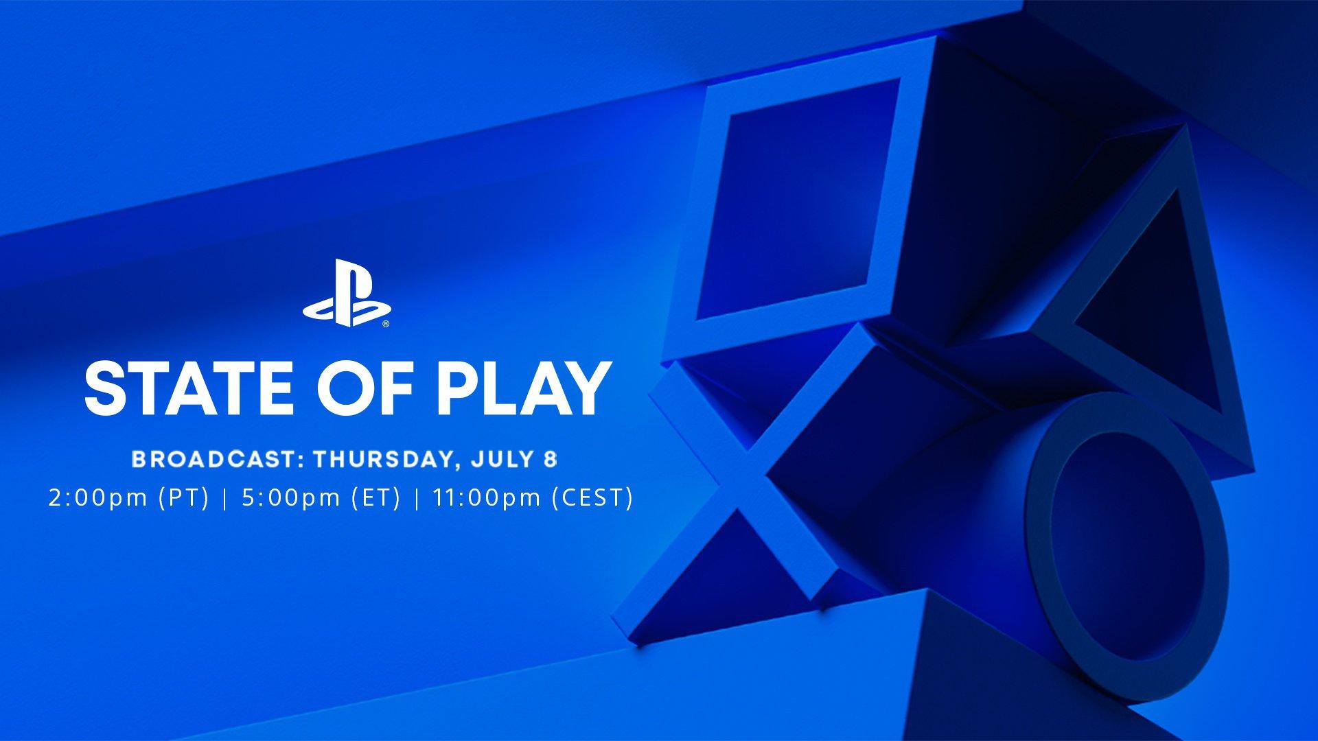 State of play do dia 8 de julho