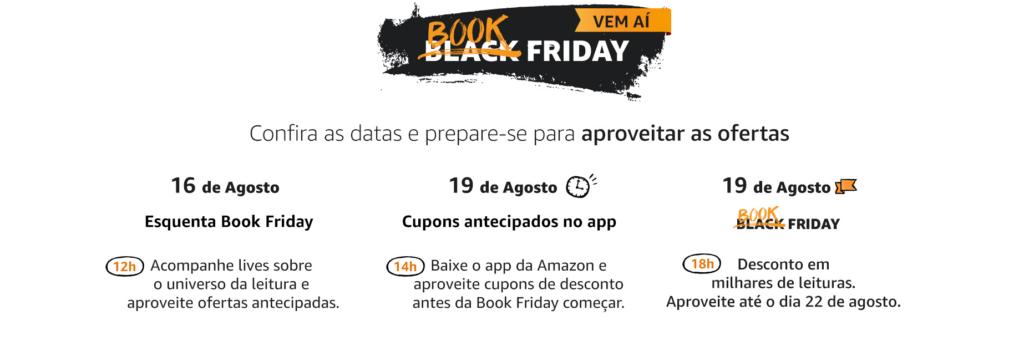 Amazon dá desconto de até 70% em livros na book friday 2021. Contando com iniciativas para ajudar autores independentes e com milhares de títulos em promoção, a book friday 2021 da amazon começa dia 19 de agosto