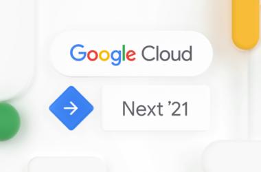Google cloud next '21 traz soluções para a nuvem sustentável