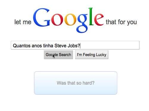 LMGTFY0003 - Let me Google that for you: como ajudar aquele amigo preguiçoso