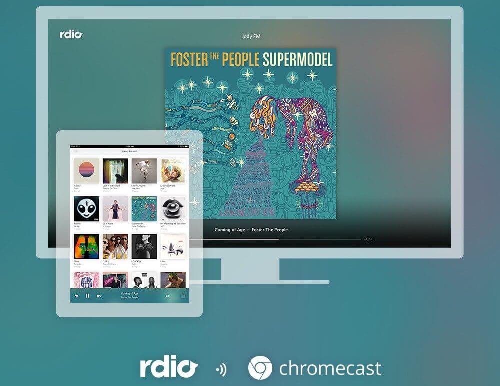 Rdio agora está disponível para o Chromecast