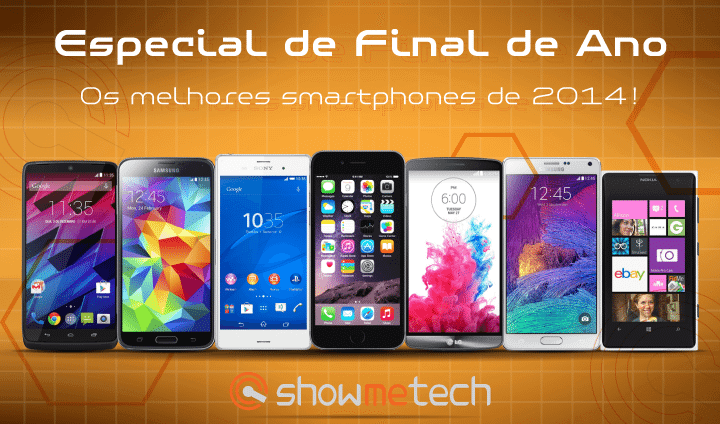Especial final de ano showmetech smartphones melhores 2014