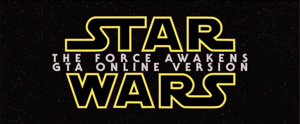 star wars tga - Remake do Trailer de Star Wars 7 em GTA V