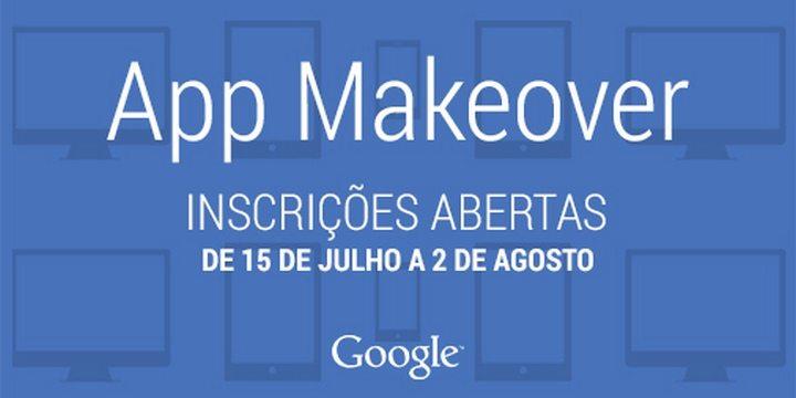 app makeover twitter - Google lança App Makeover, concurso gratuito para ajudar desenvolvedores brasileiros