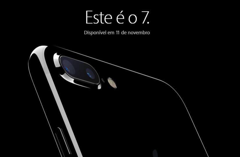 apple - iPhone 7 e 7 Plus entram em pré-venda no Brasil. Confira os preços oficiais