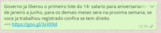 Golpe do whatsapp que simula liberação do 14º salário já afetou mais de 320 mil brasileiros. A trapaça ainda exige o compartilhamento com 10 amigos para que o suposto saque possa ser realizado