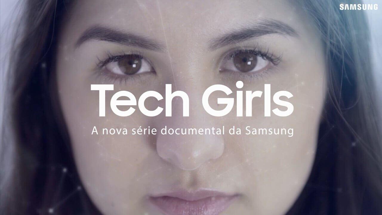 Samsung 1 - Tech Girls: Lugar de mulher é na tecnologia SIM!